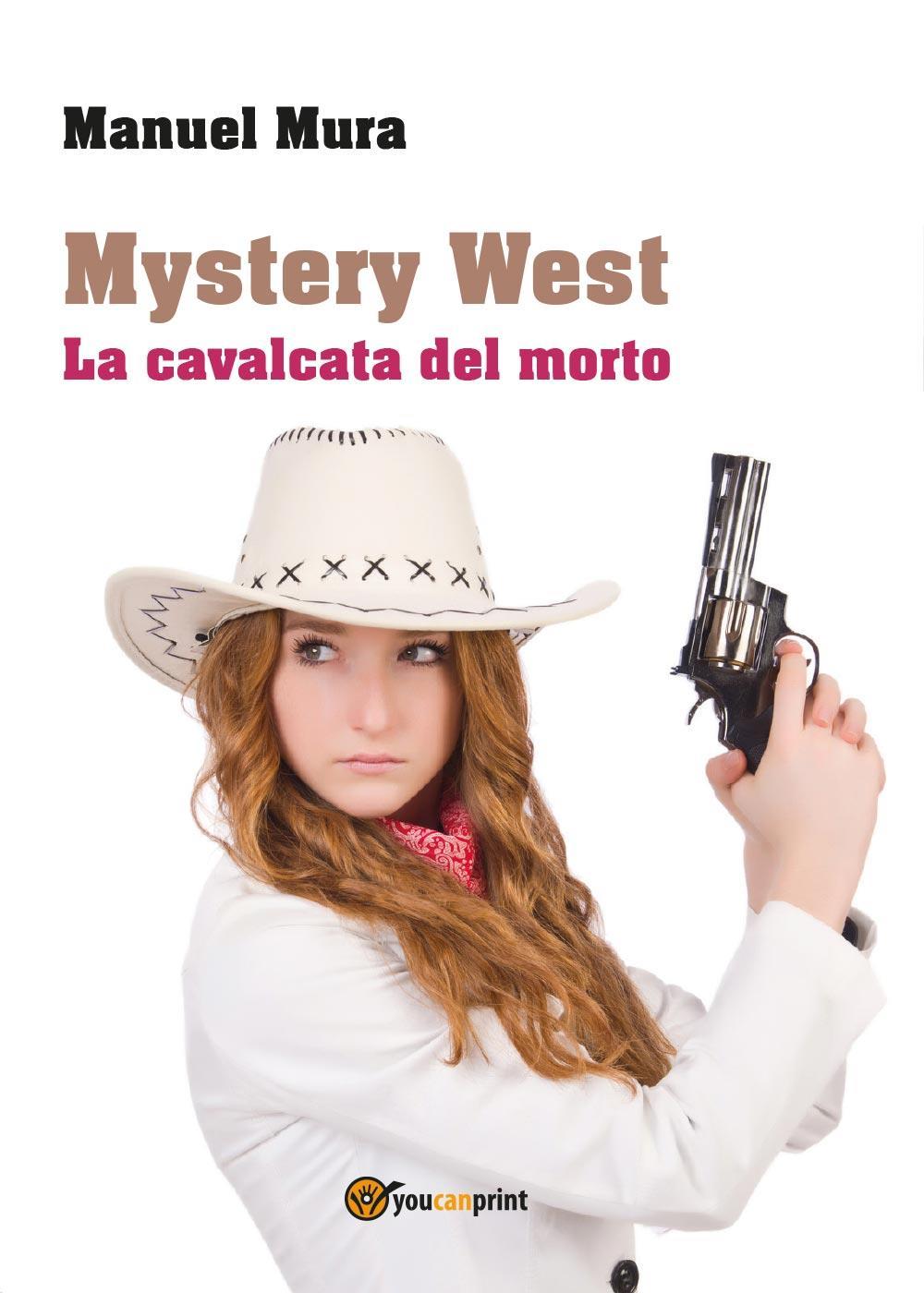 Mystery West - La cavalcata del morto