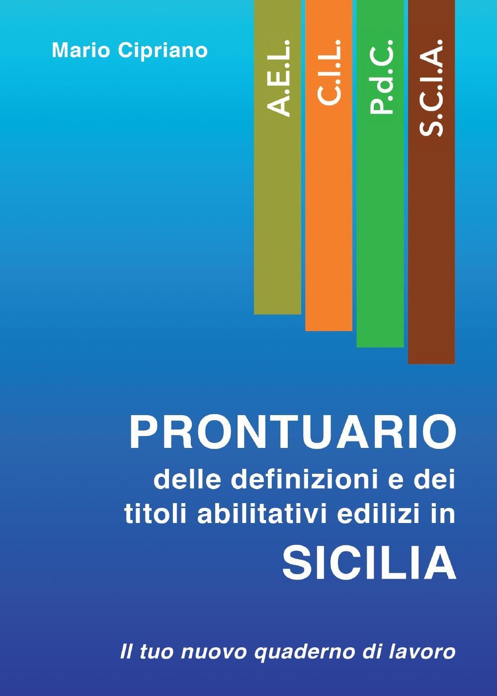 Prontuario delle definizioni e dei titoli abilitativi edilizi in Sicilia