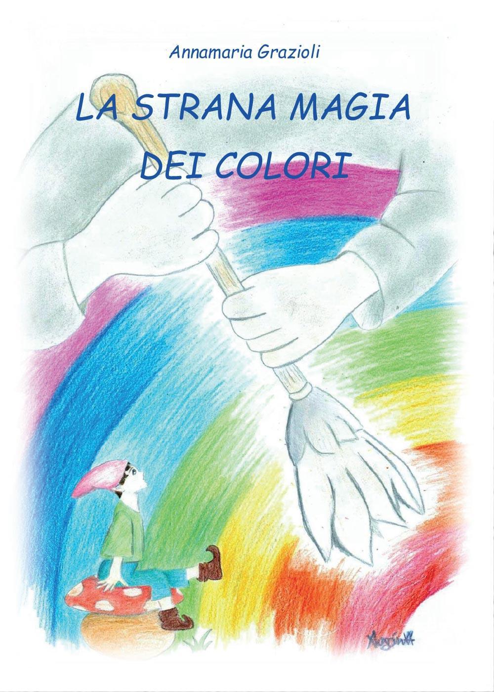 La Strana Magia dei Colori