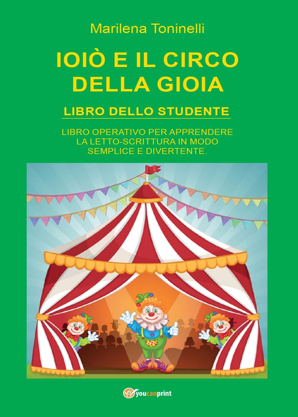 Ioiò e il circo della gioia. Libro dello studente