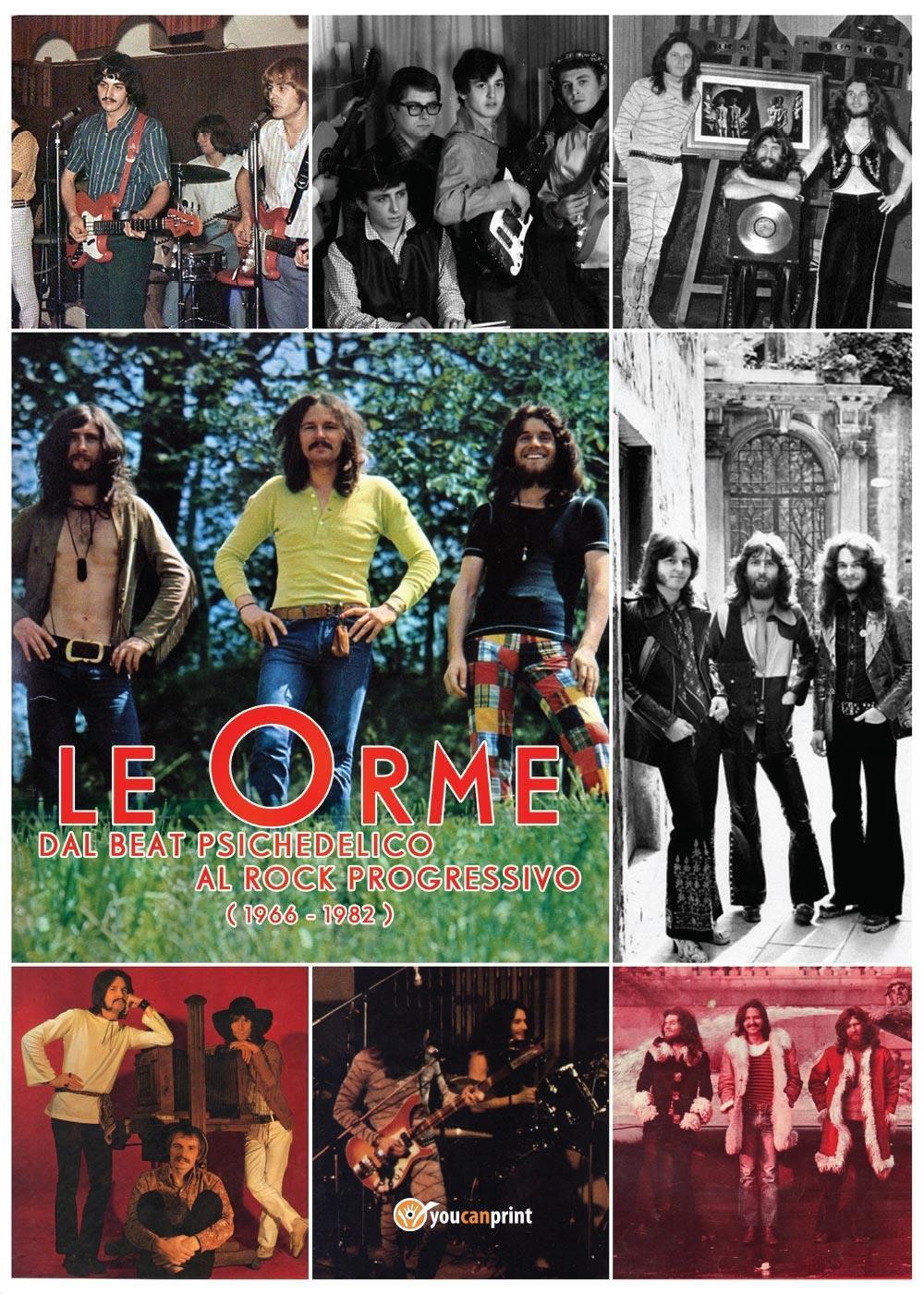 Le Orme - dal beat psichedelico al rock progressivo (1966-1982)