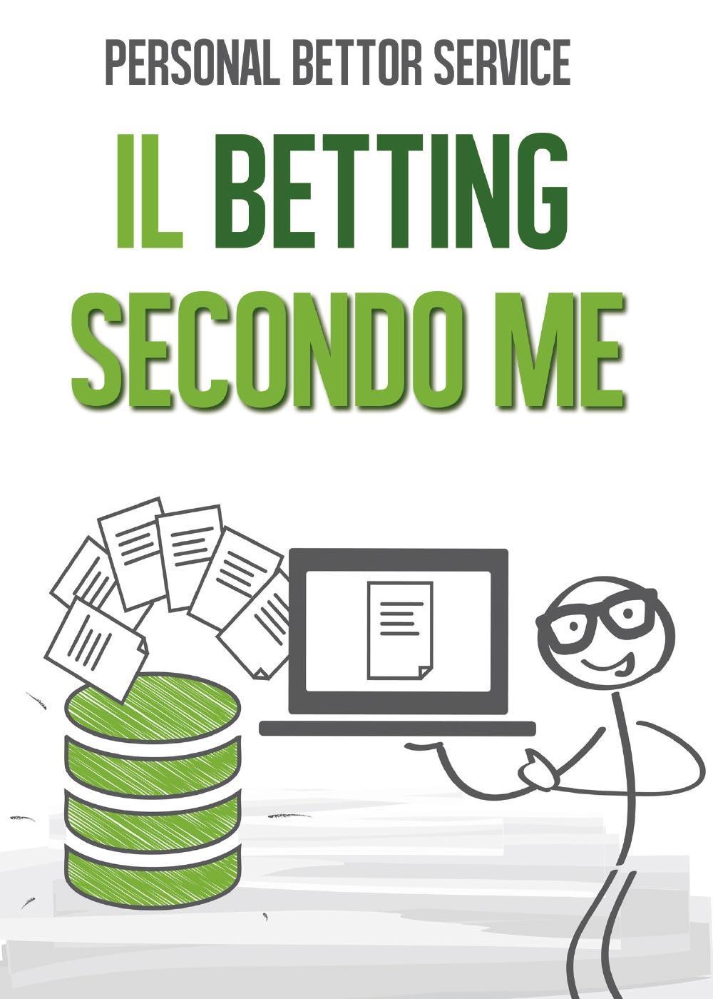 Il Betting secondo me