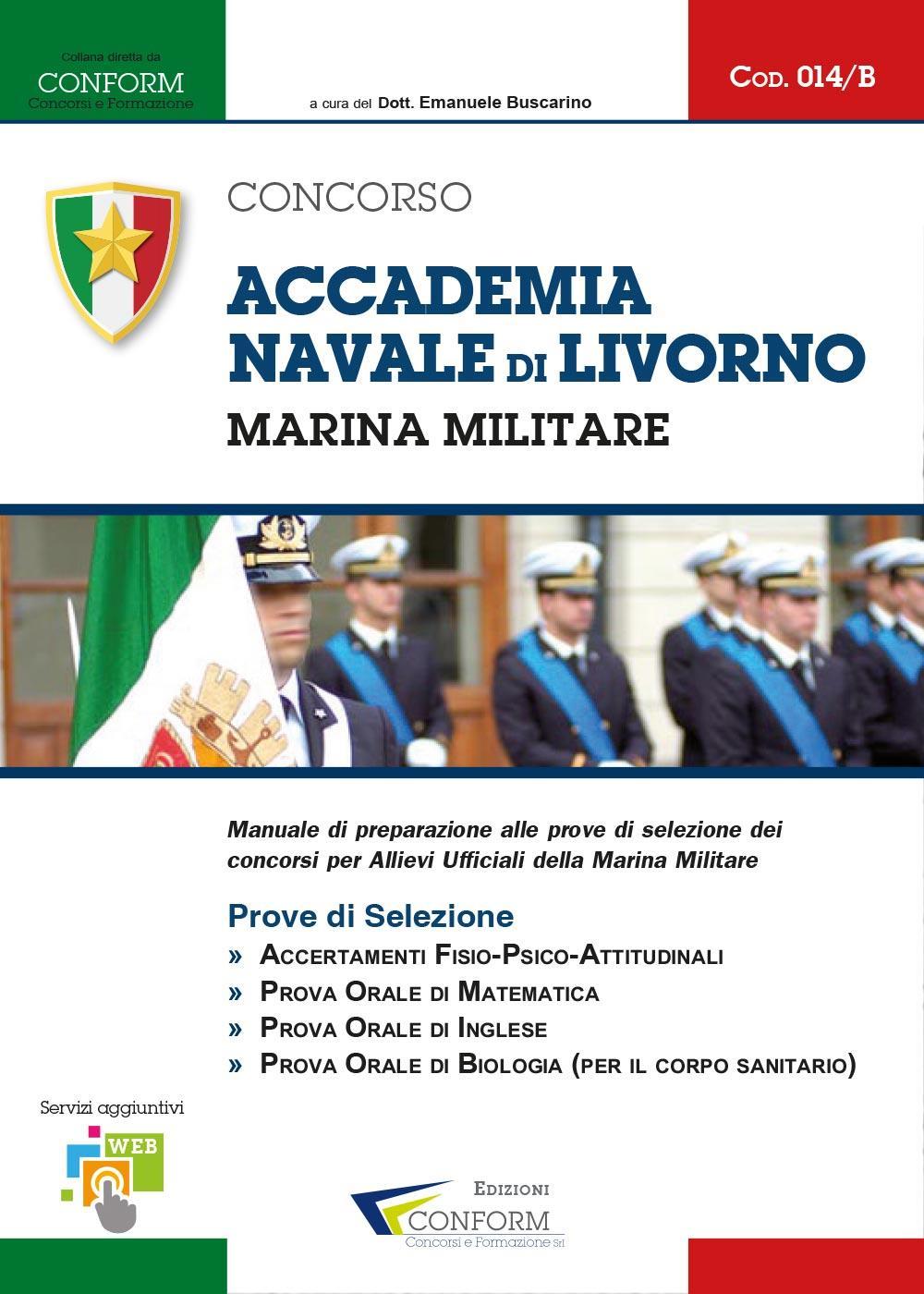 014A   Concorso Accademia Navale di Livorno Marina Militare (Prove di Selezione)