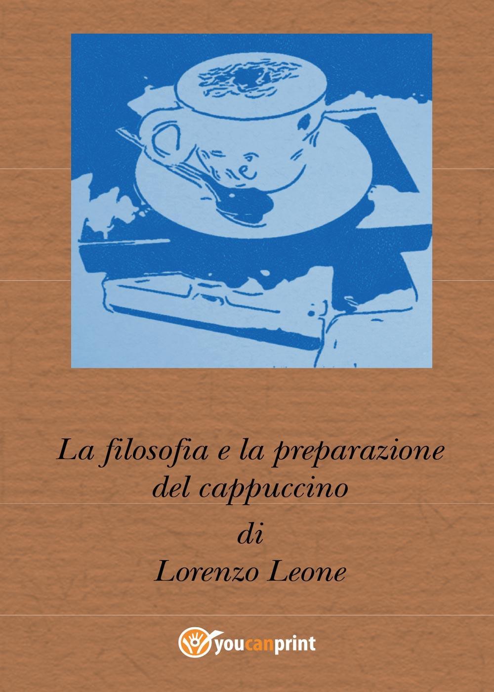 La filosofia e la preparazione del cappuccino