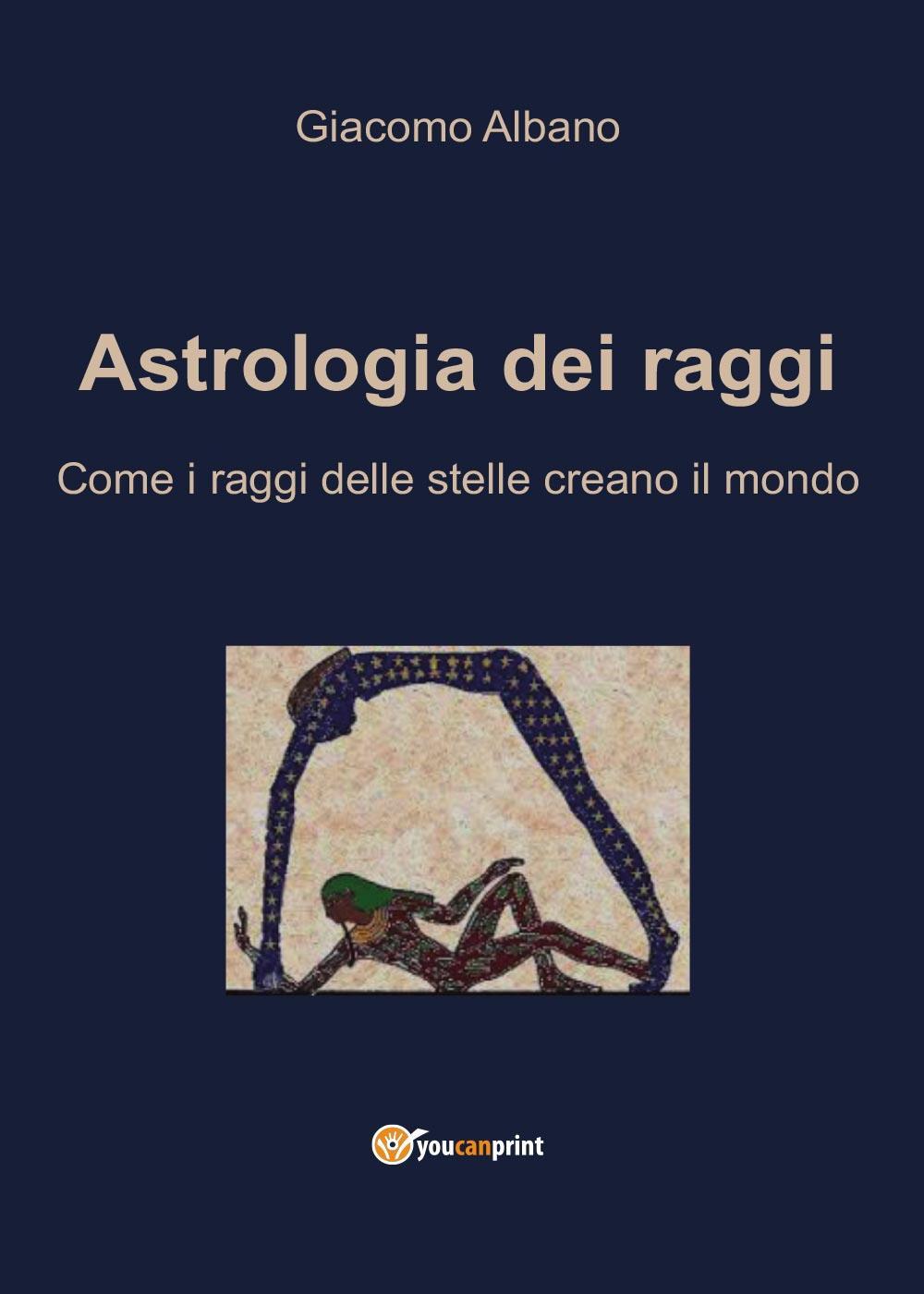 Astrologia dei raggi. Come i raggi delle stelle creano il mondo
