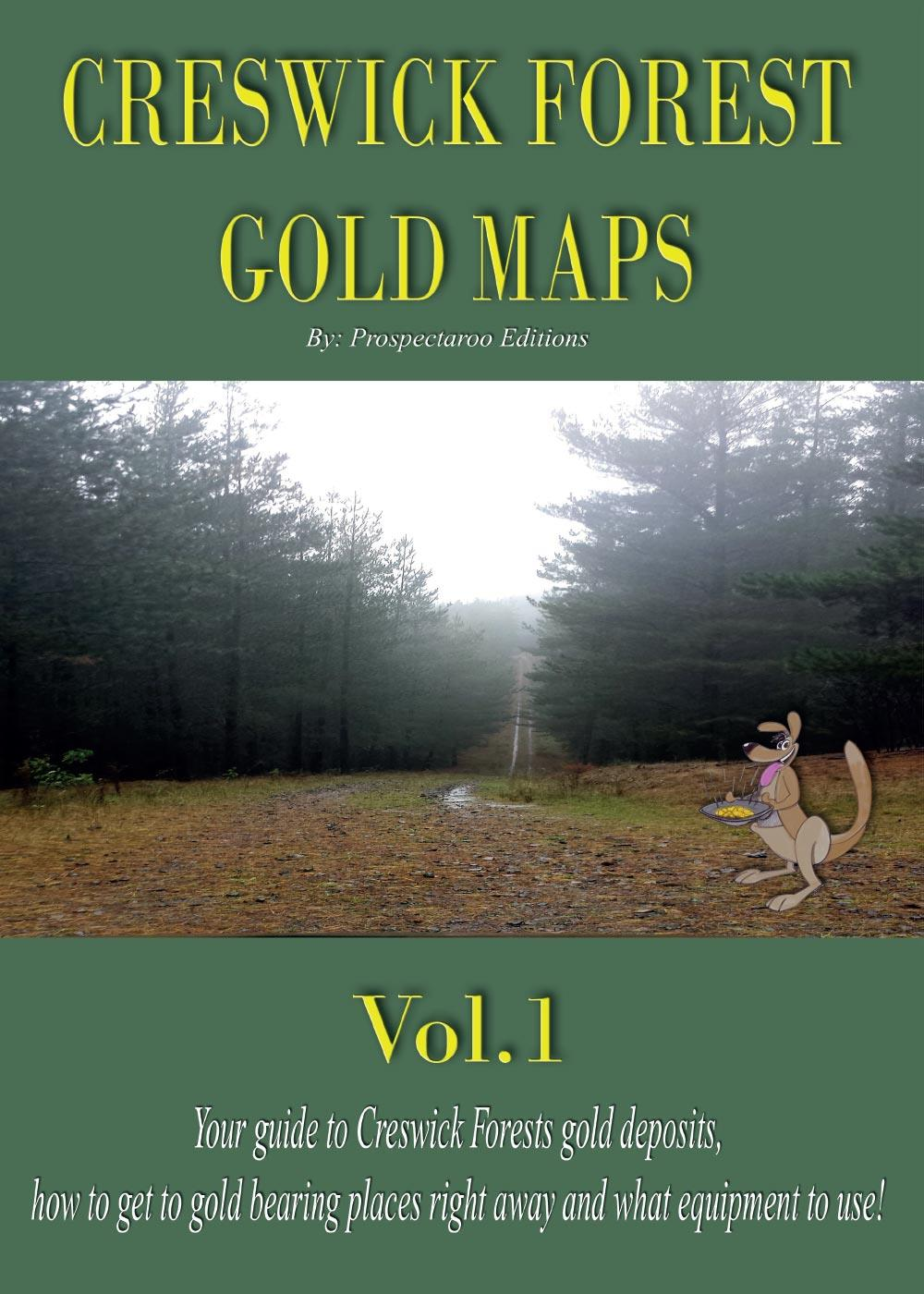 Creswick Forest Gold Maps Vol.1