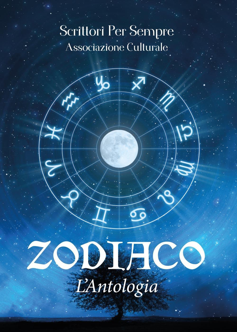 Zodiaco - L'antologia