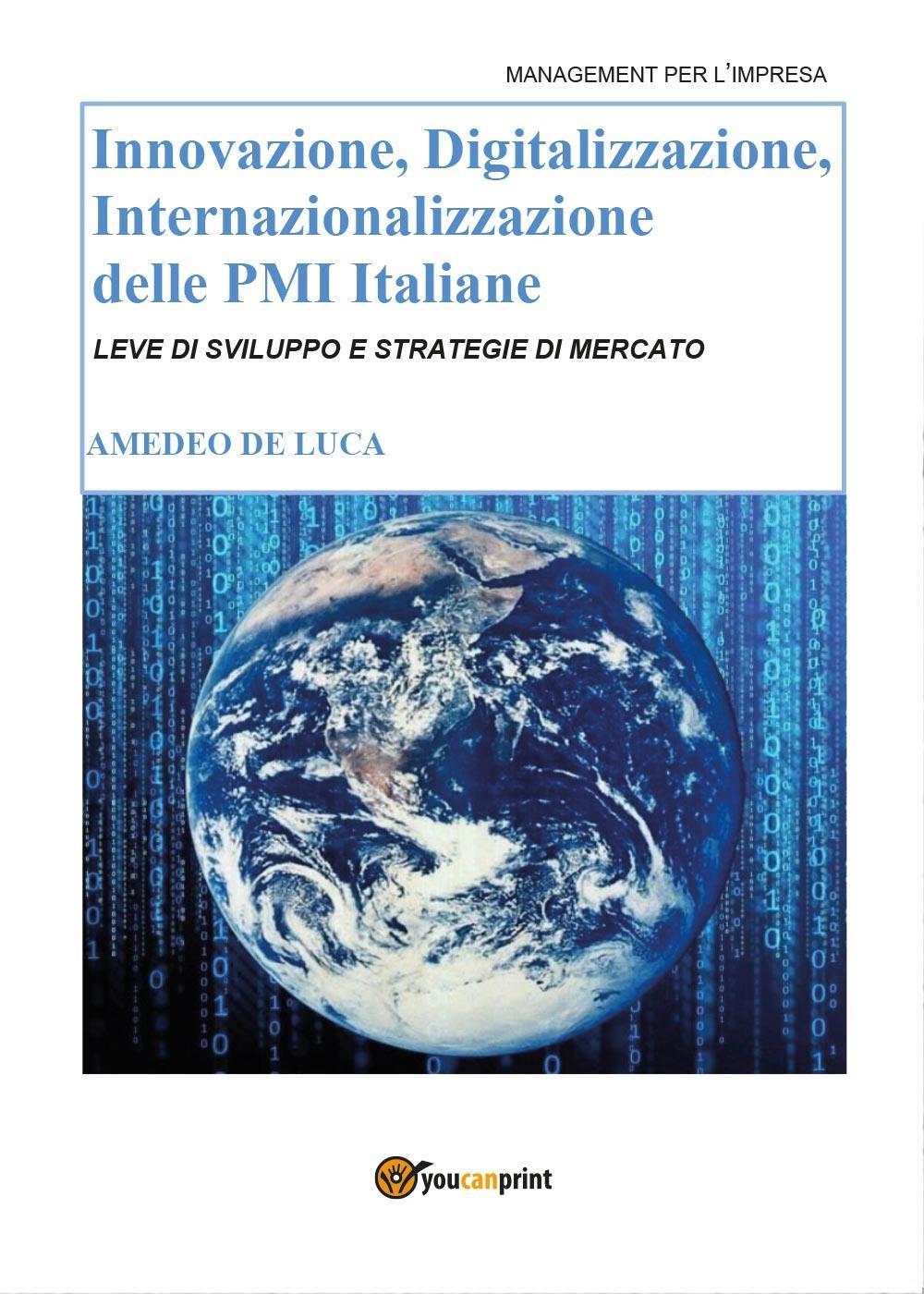 Innovazione, Digitalizzazione, Internazionalizzazione delle Pmi Italiane