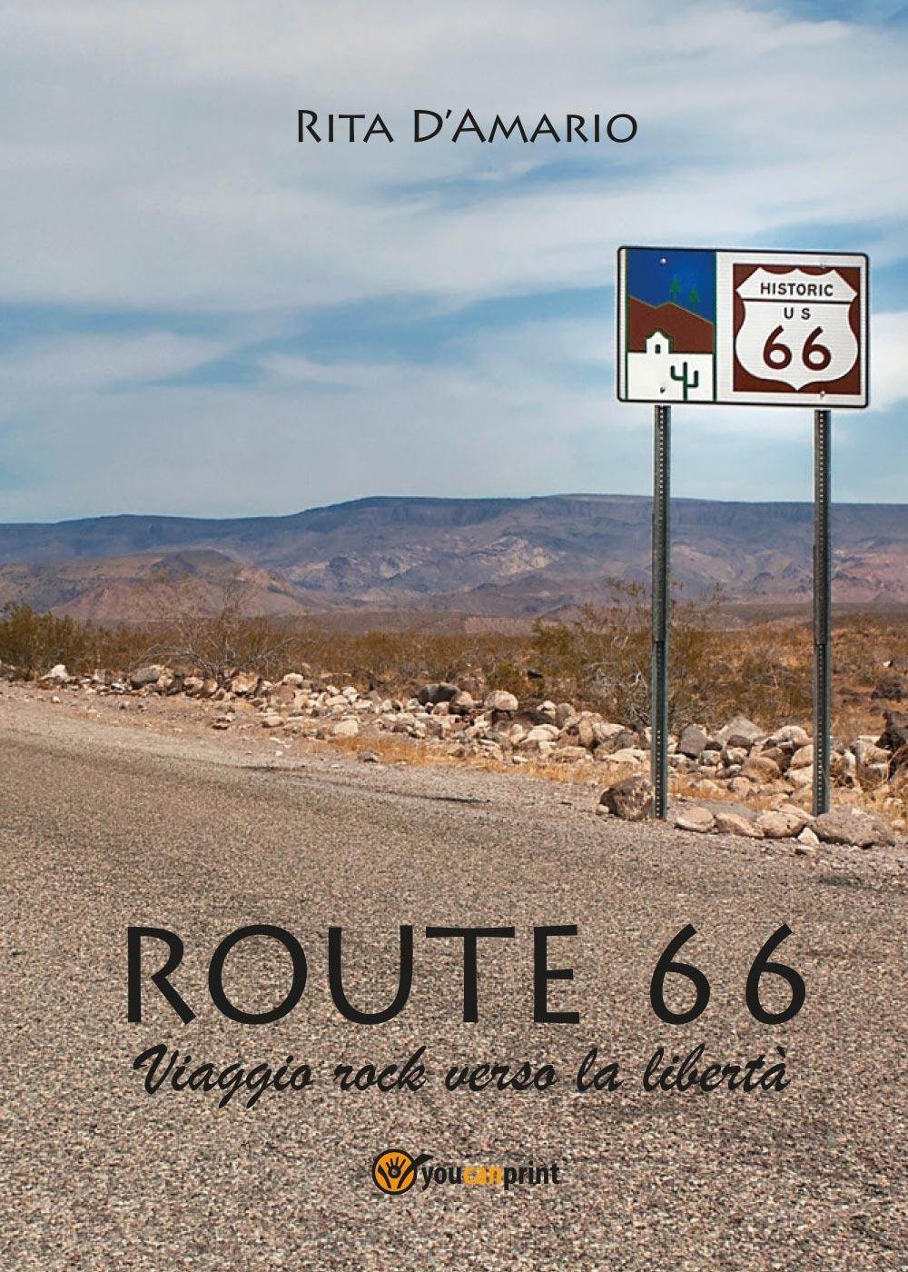 Route 66 - Viaggio rock verso la libertà