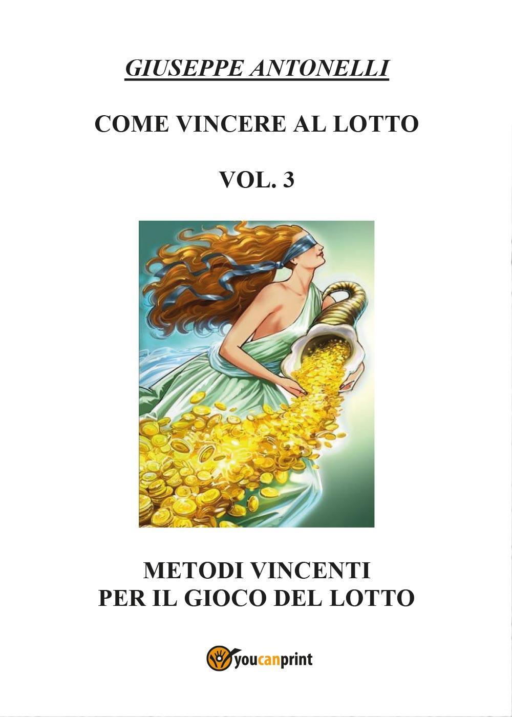 Come Vincere al Lotto Vol. 3