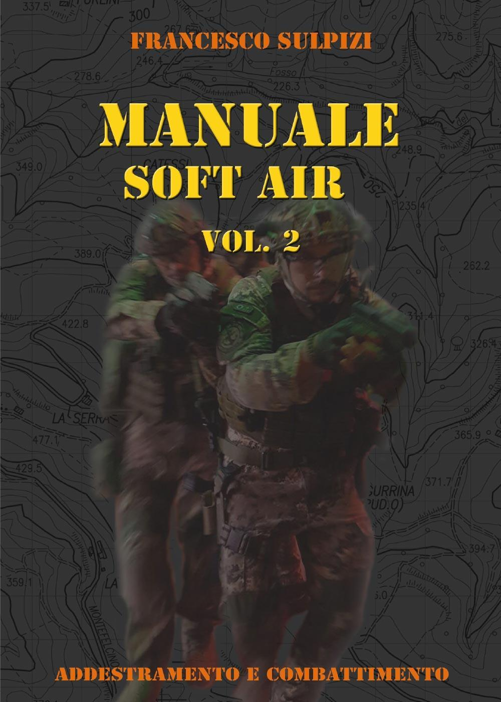 Manuale soft air vol. 2