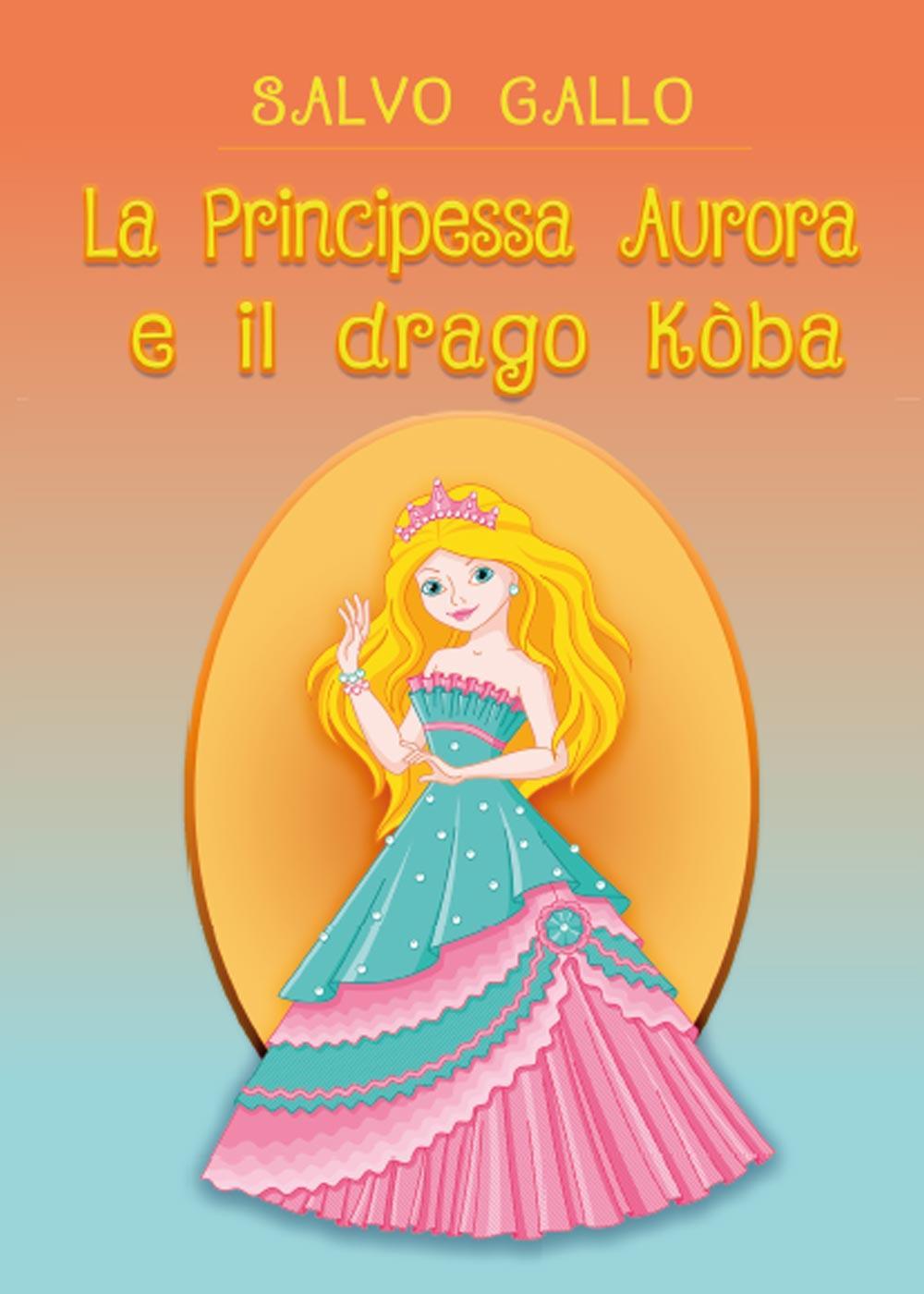 La Principessa Aurora e il drago Kòba