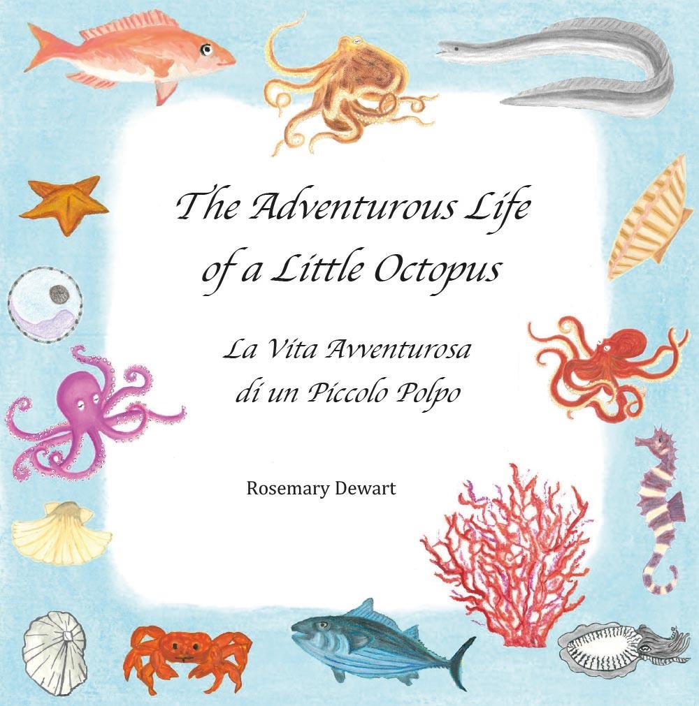 The Adventurous Life of a Little Octopus - La Vita Avventurosa di un Piccolo Polpo