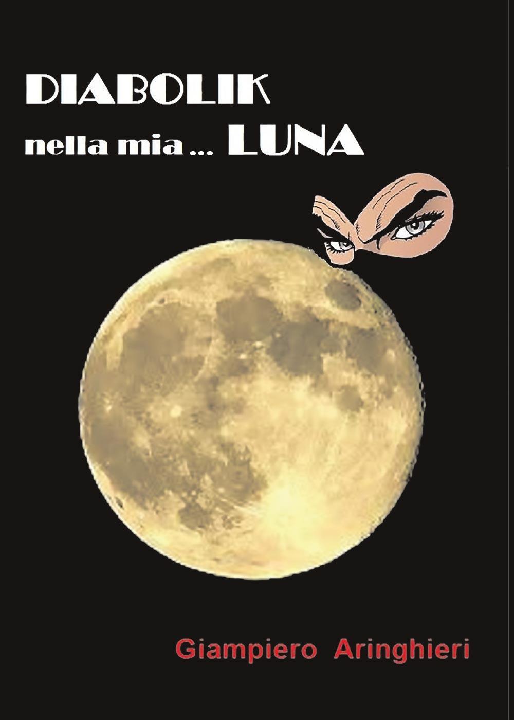 Diabolik nella mia... Luna