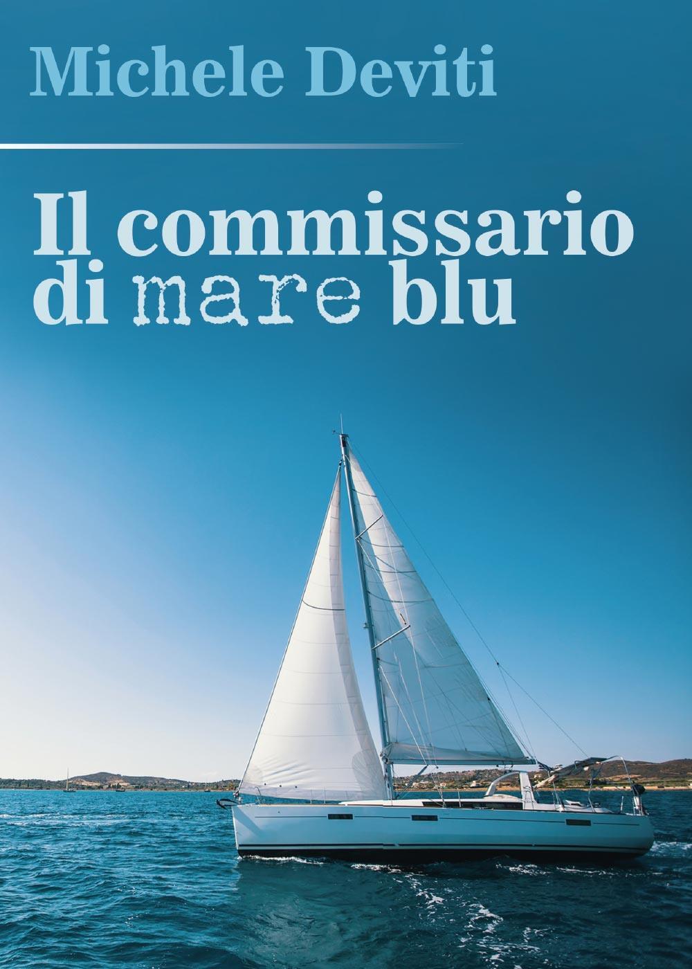 Il commissario di Mare Blu