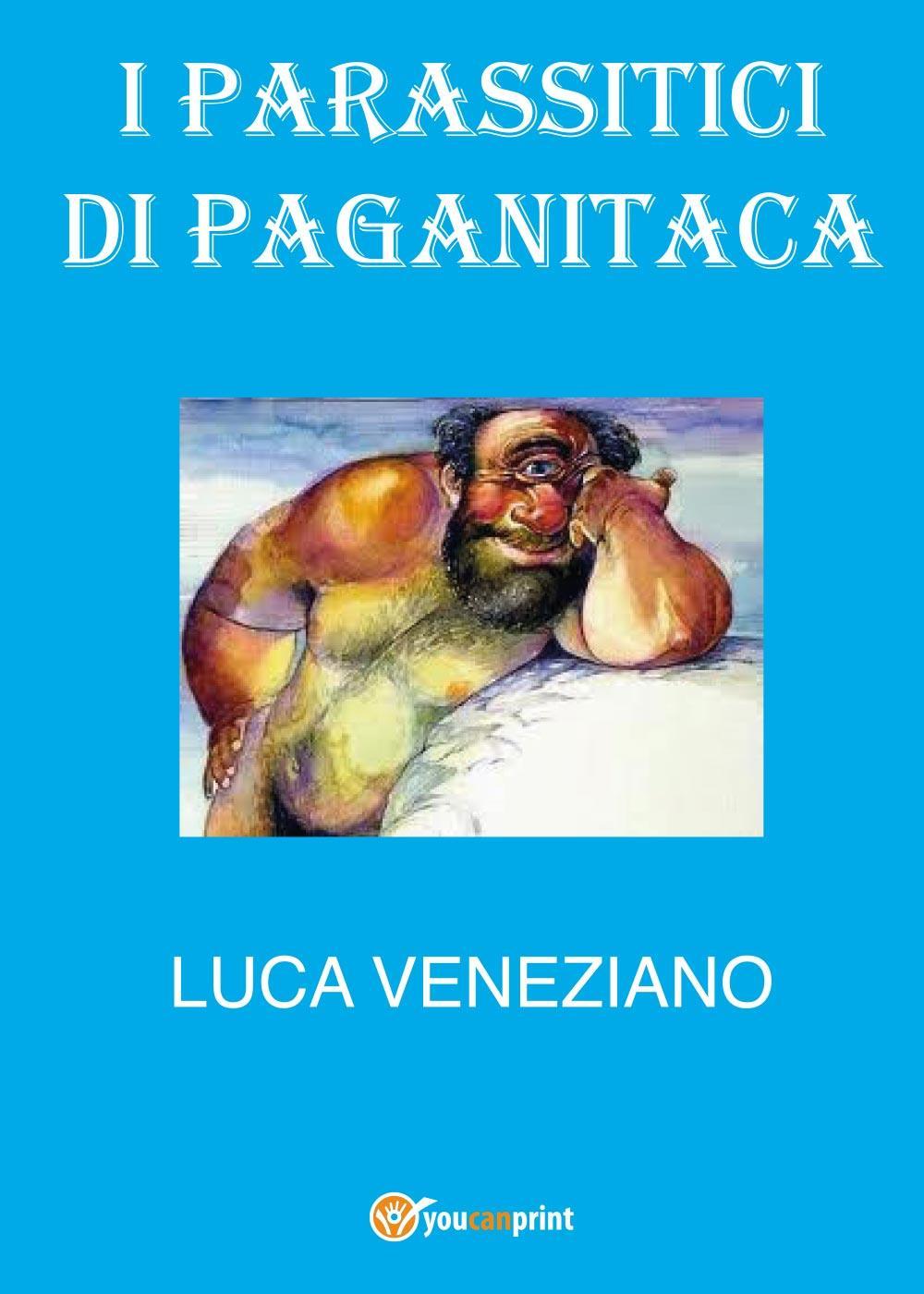 I parassitici di Paganitaca