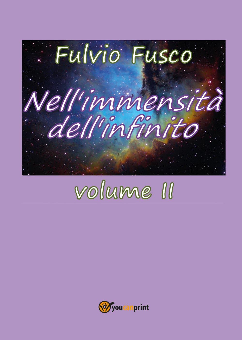 Nell'immensità dell'infinito. Vol. II