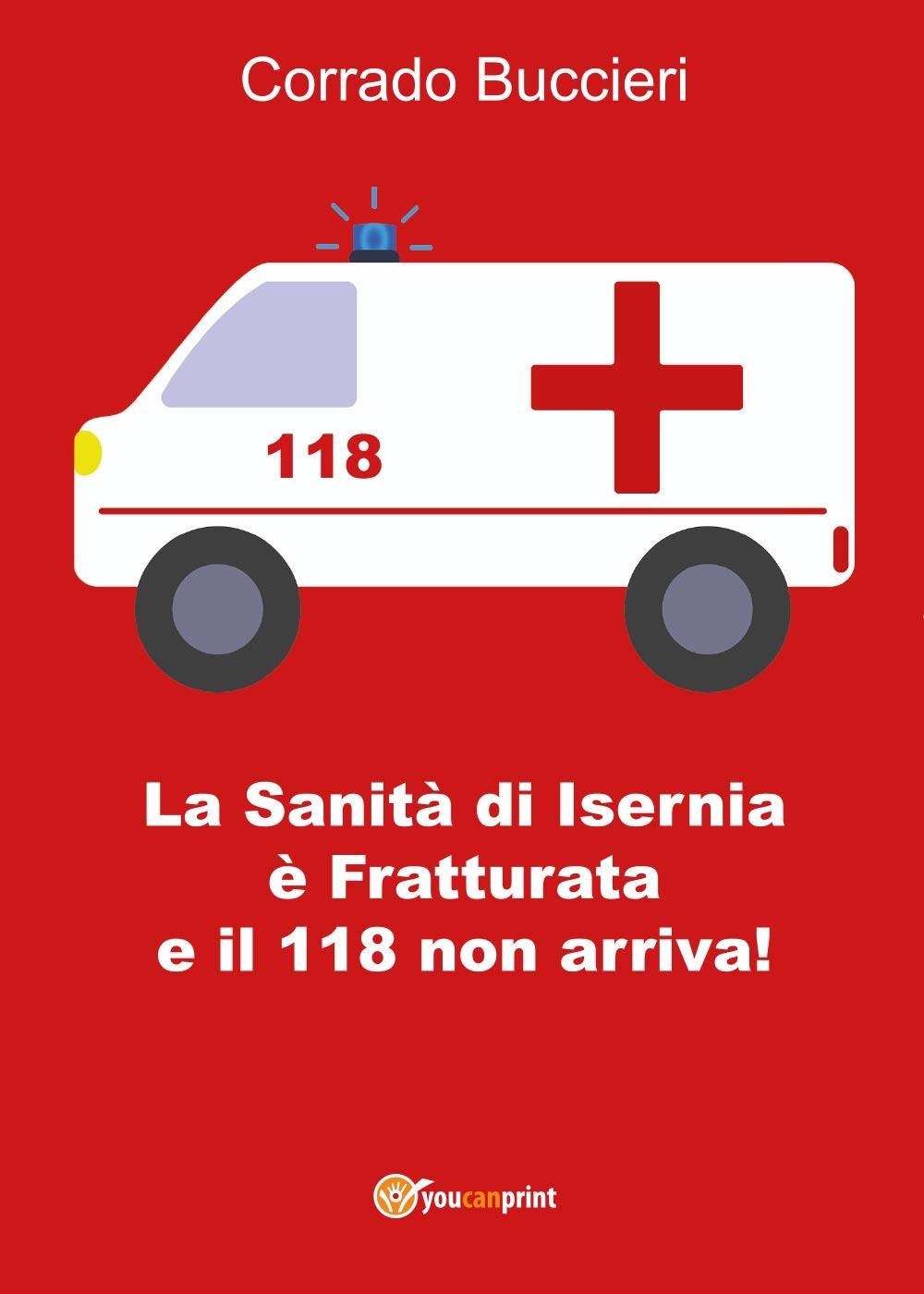 La Sanità di Isernia è Fratturata e il 118 non arriva!