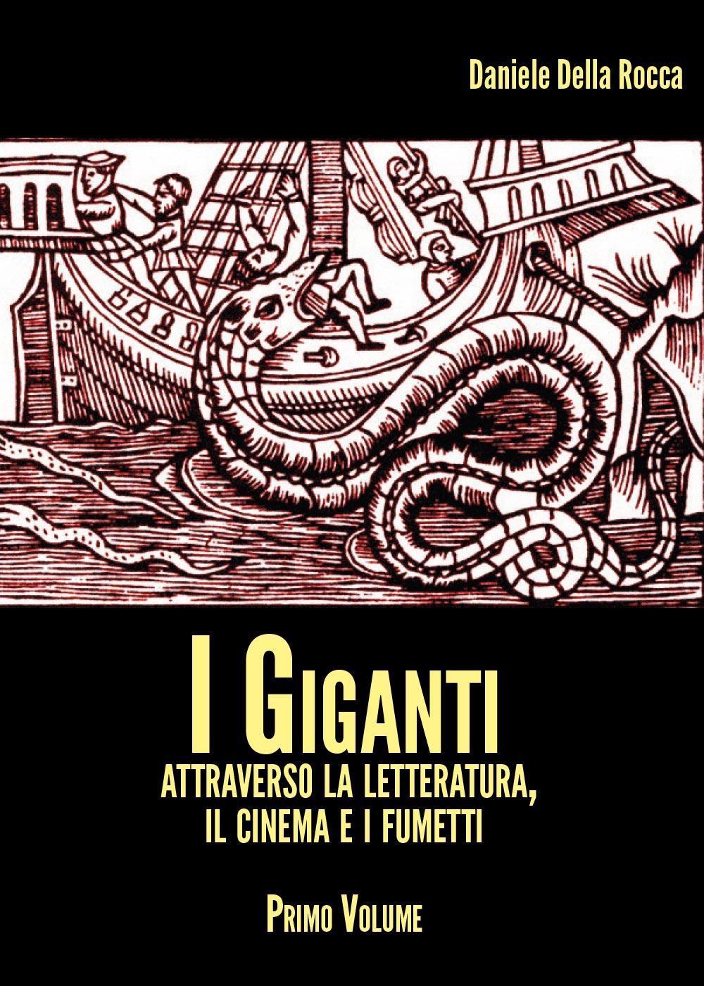 I Giganti - volume I
