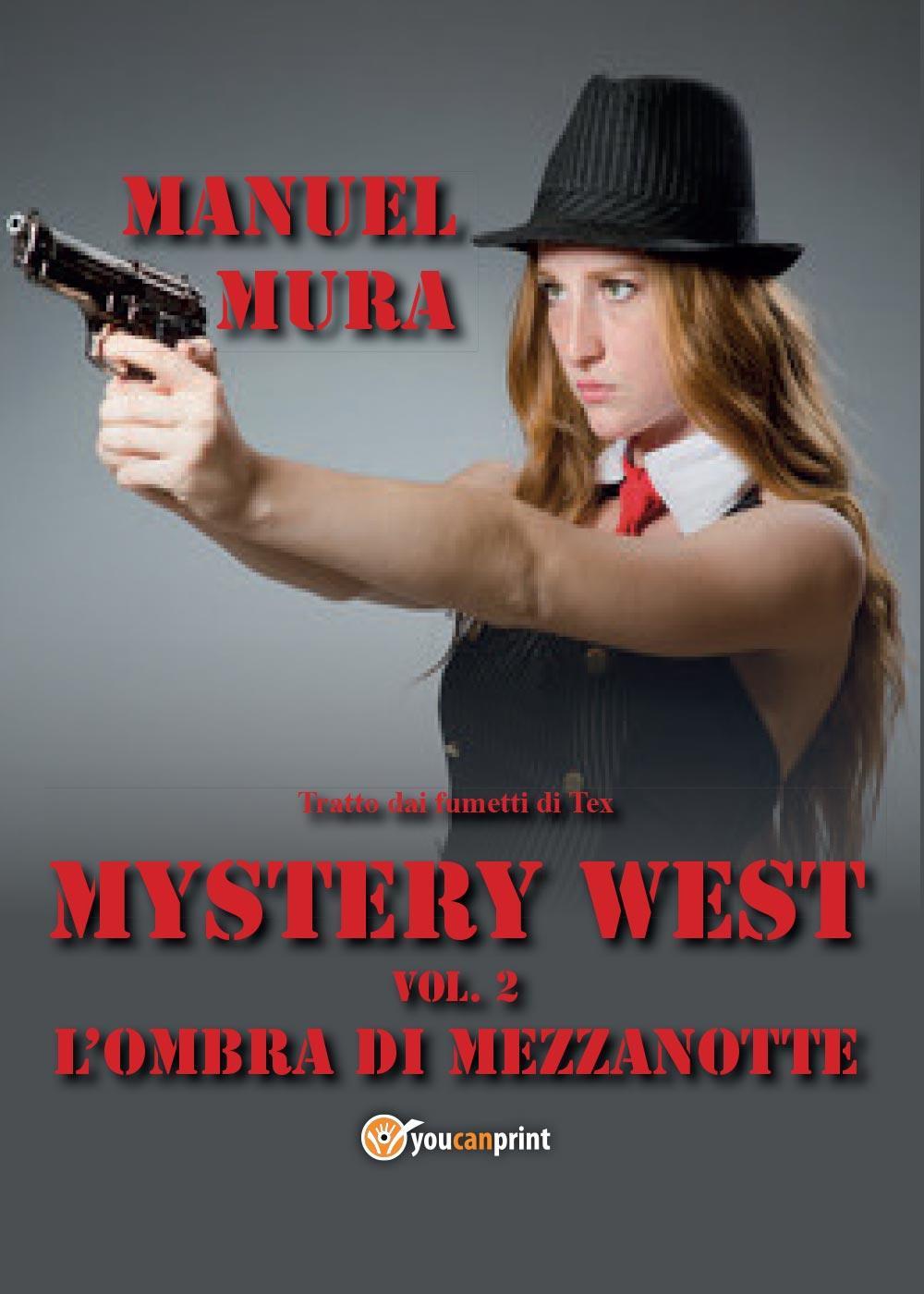 Mystery West vol.2 - L'ombra di mezzanotte