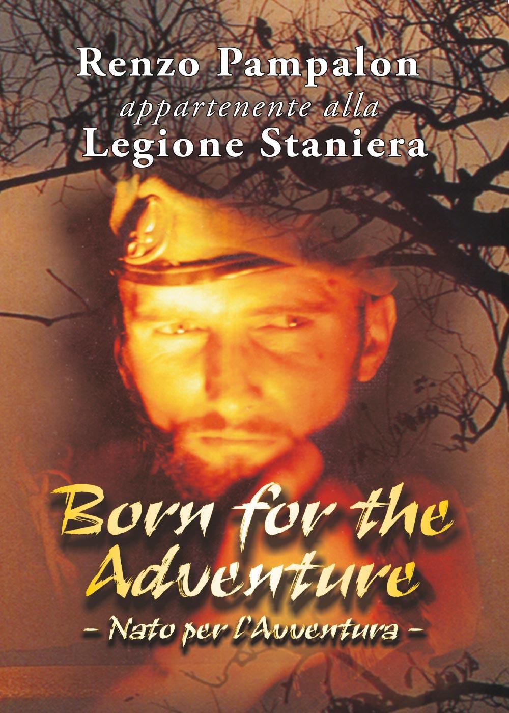 Born for the Adventure