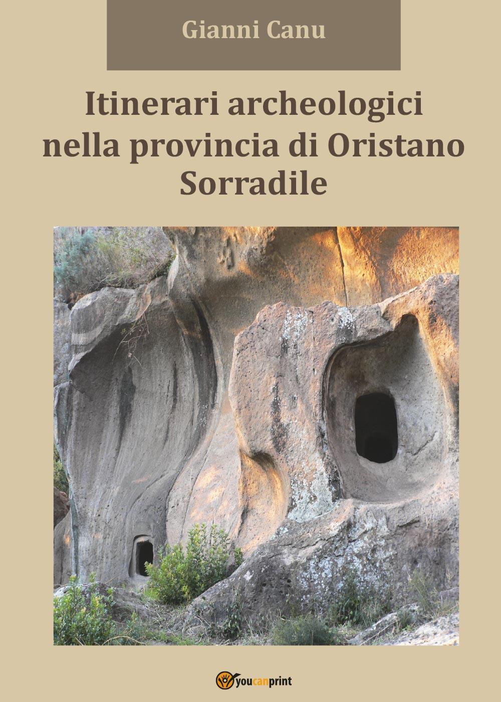 Itinerari archeologici nella provincia di Oristano - Sorradile