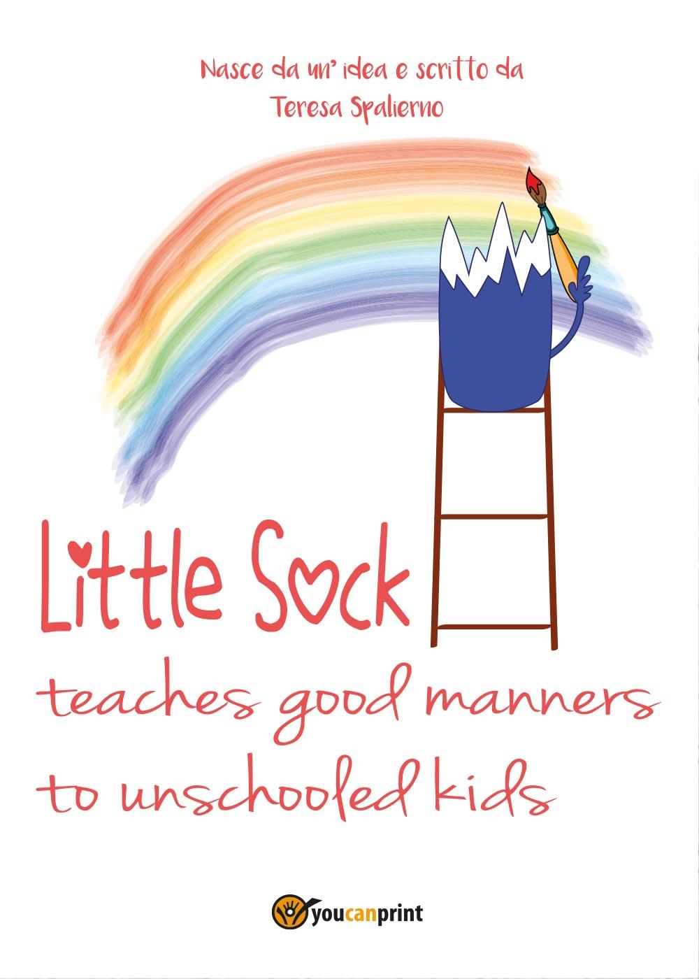Little sock teaches good manners to unschooled kids