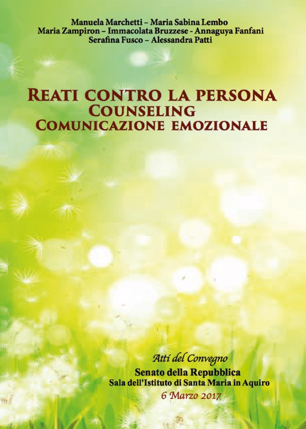 Reati contro la persona. Consueling e comunicazione emozionale