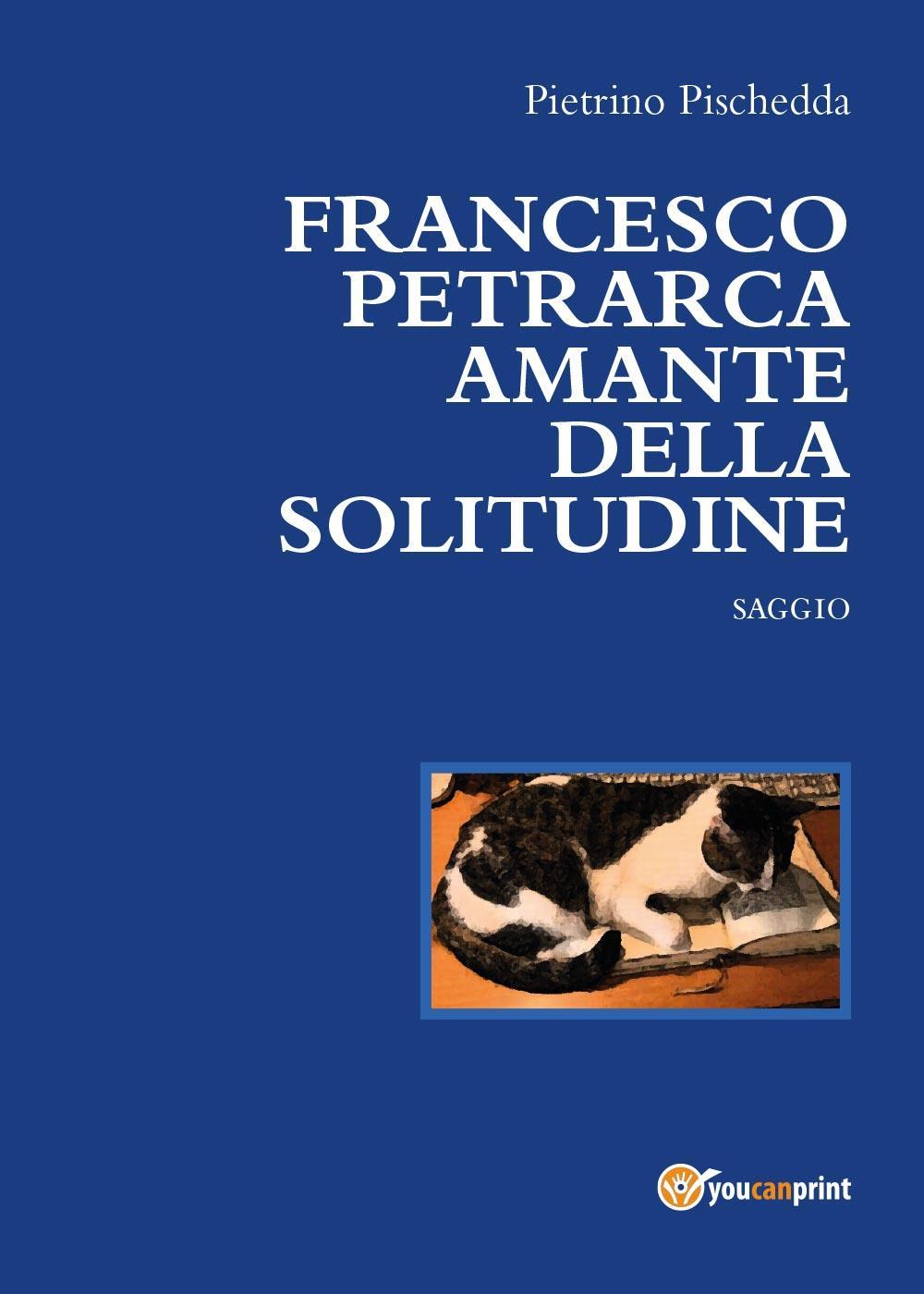Francesco Petrarca amante della solitudine