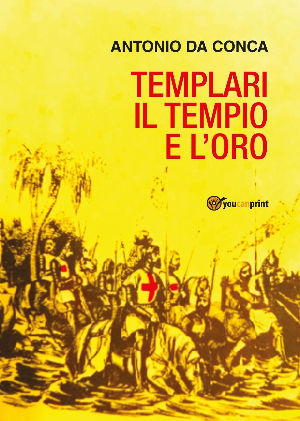 Templari il Tempio e l'Oro