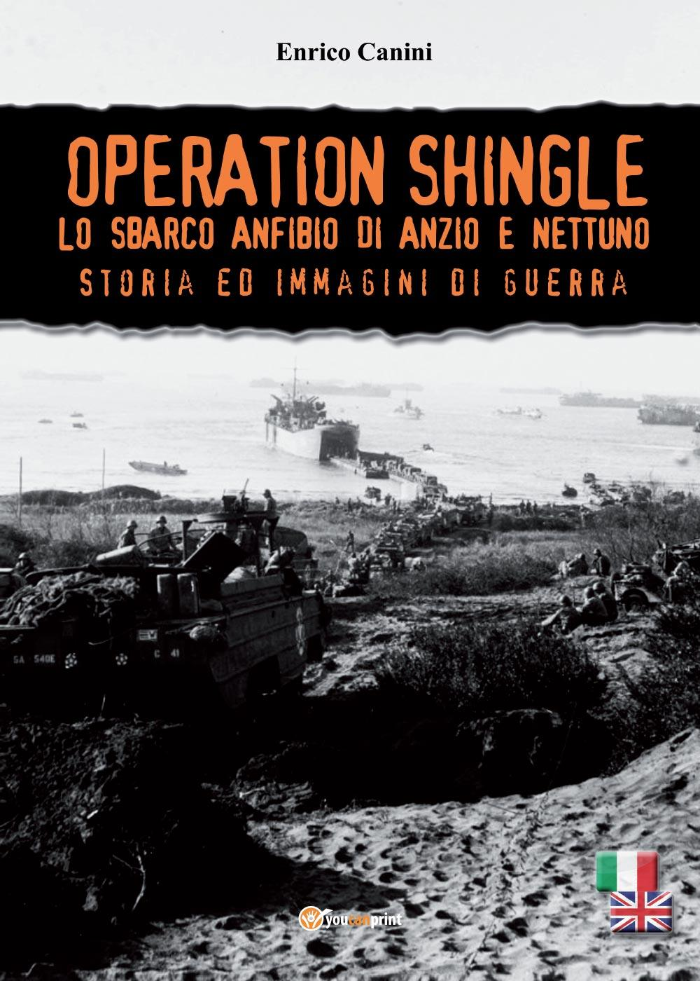 Operation Shingle - Lo sbarco anfibio di Anzio e Nettuno