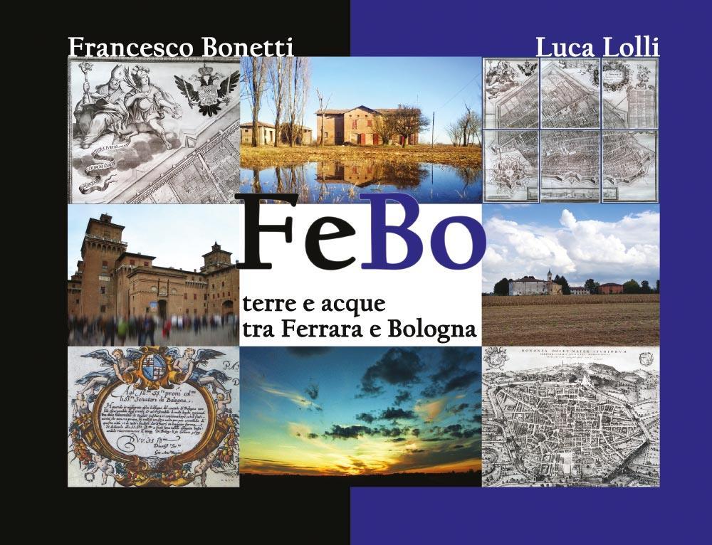 FeBo - Terre e acque tra Ferrara e Bologna