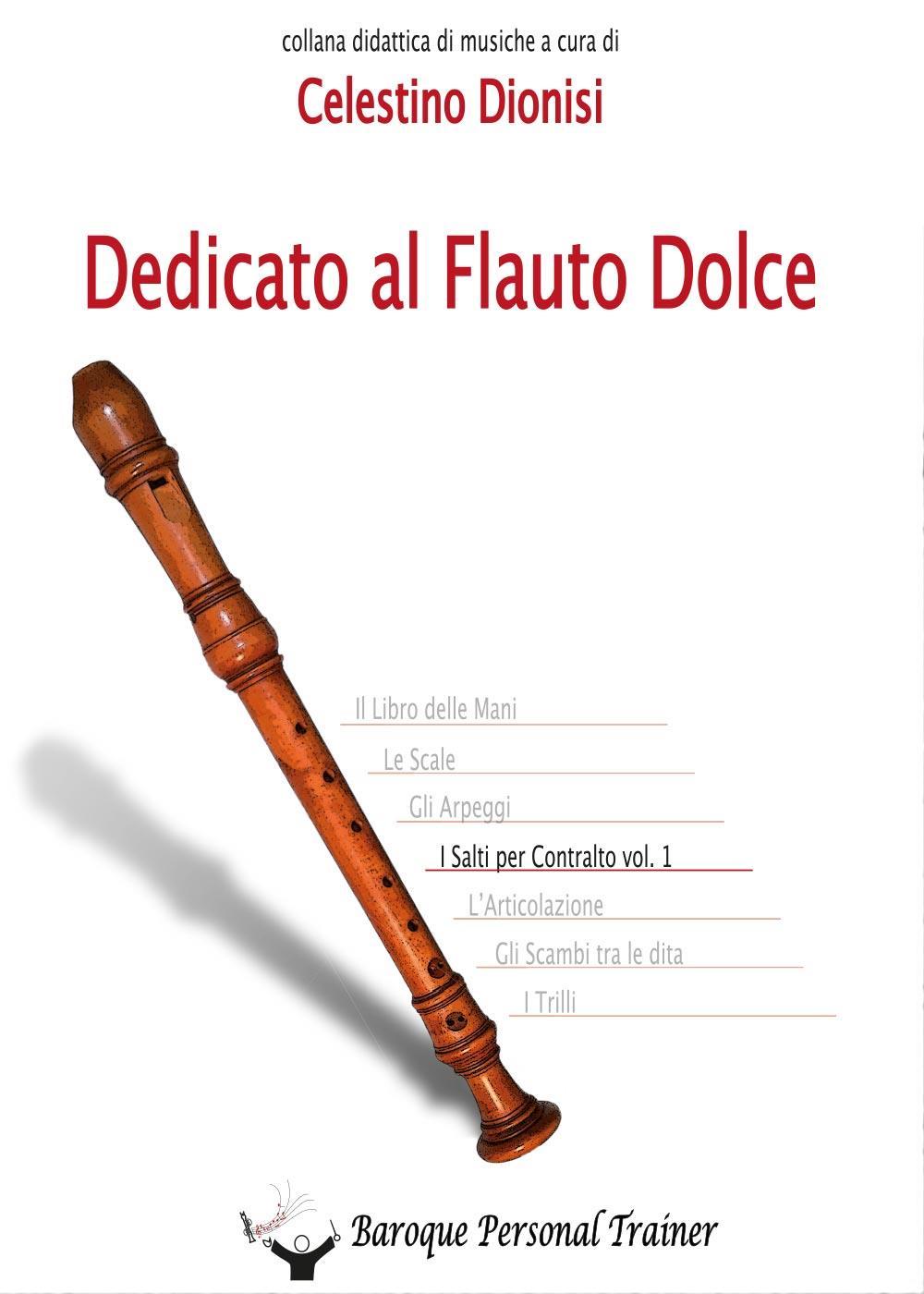 Dedicato al Flauto Dolce - I salti per Contralto Vol. 1