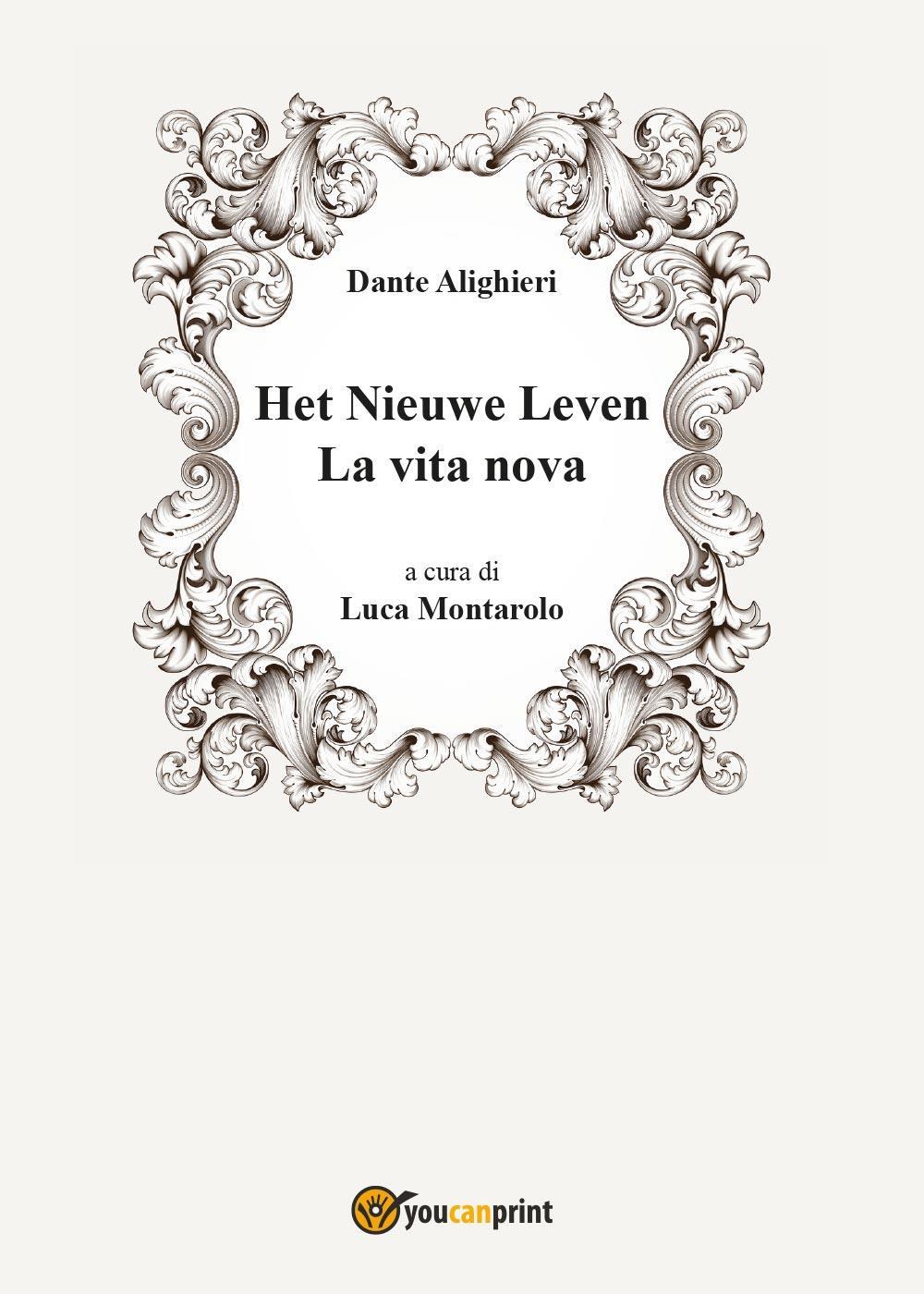 Het Nieuwe Leven - La vita nova