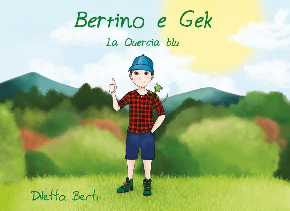 Bertino e Gek - La Quercia blu