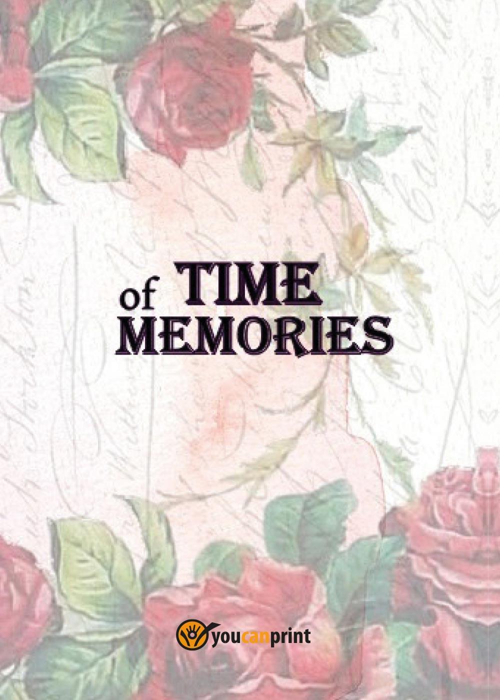 Time of memories
