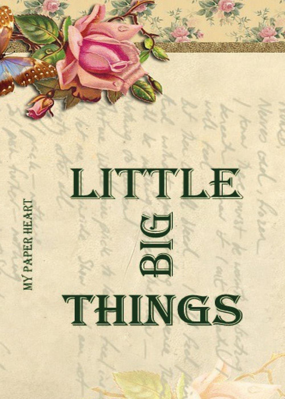 Little big things