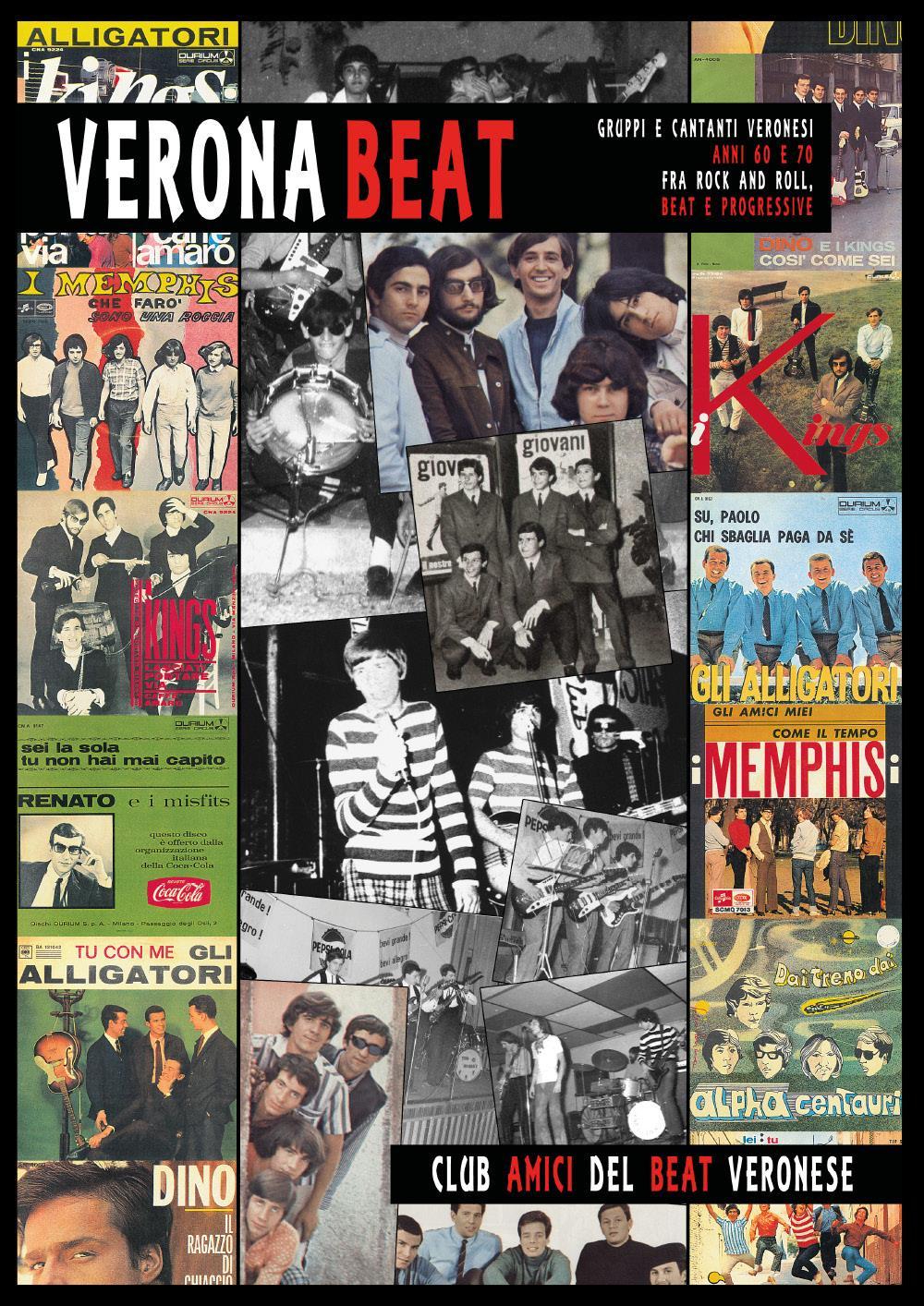 Verona Beat - Gruppi e cantanti veronesi anni 60 e 70 fra rock and roll, beat e progressive