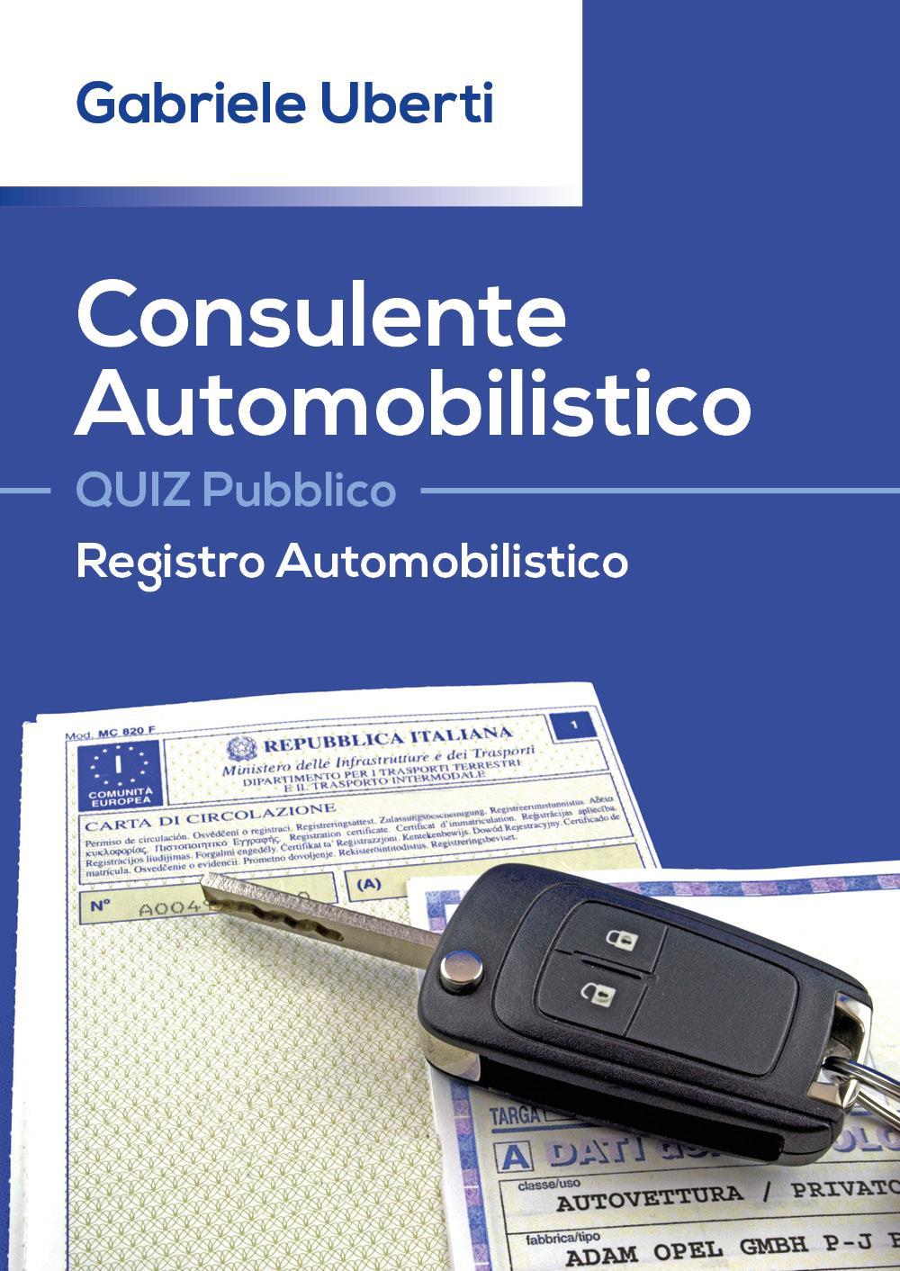 Consulente Automobilistico QUIZ Pubblico Registro Automobilistico