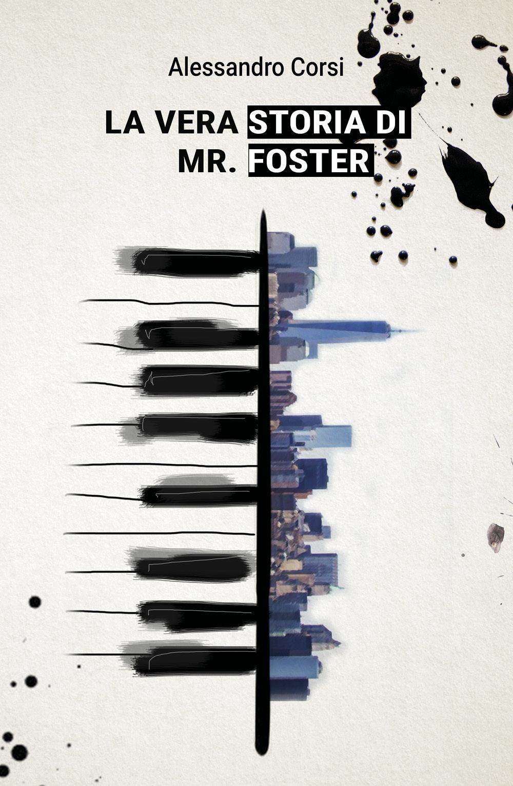La vera storia di Mr. Foster
