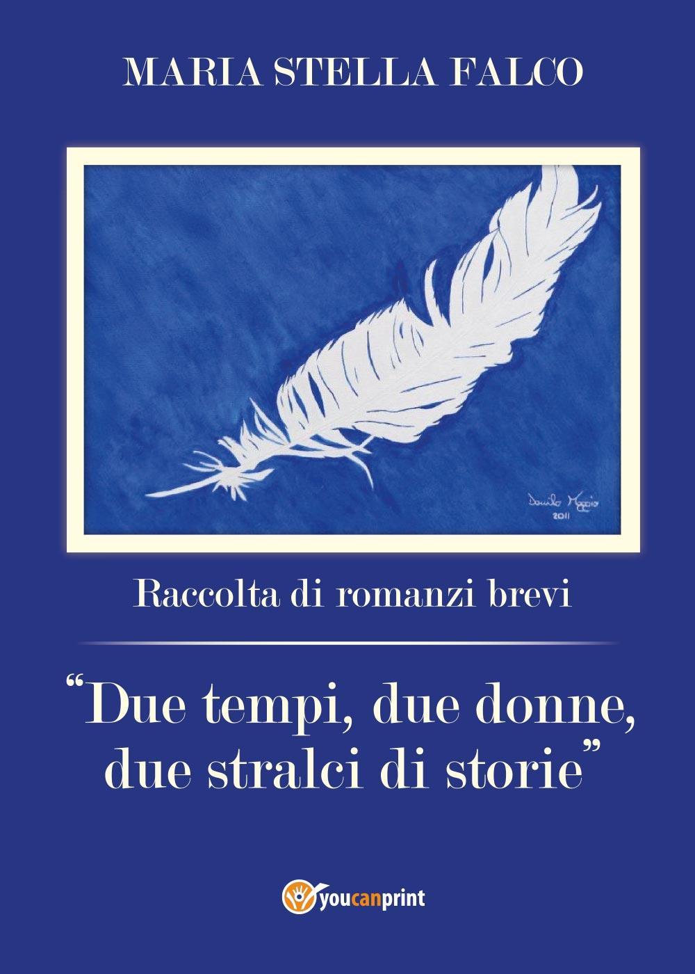 Due tempi, due donne, due stralci di storie