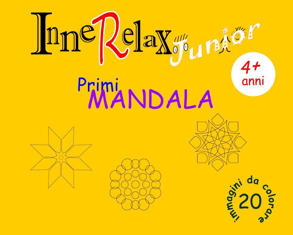 InneRelax Junior - Primi Mandala - 20 immagini da colorare