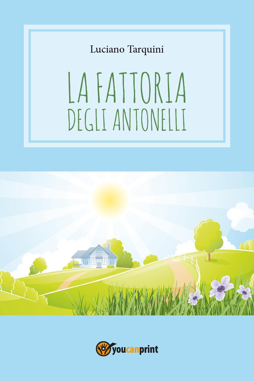 La fattoria degli Antonelli