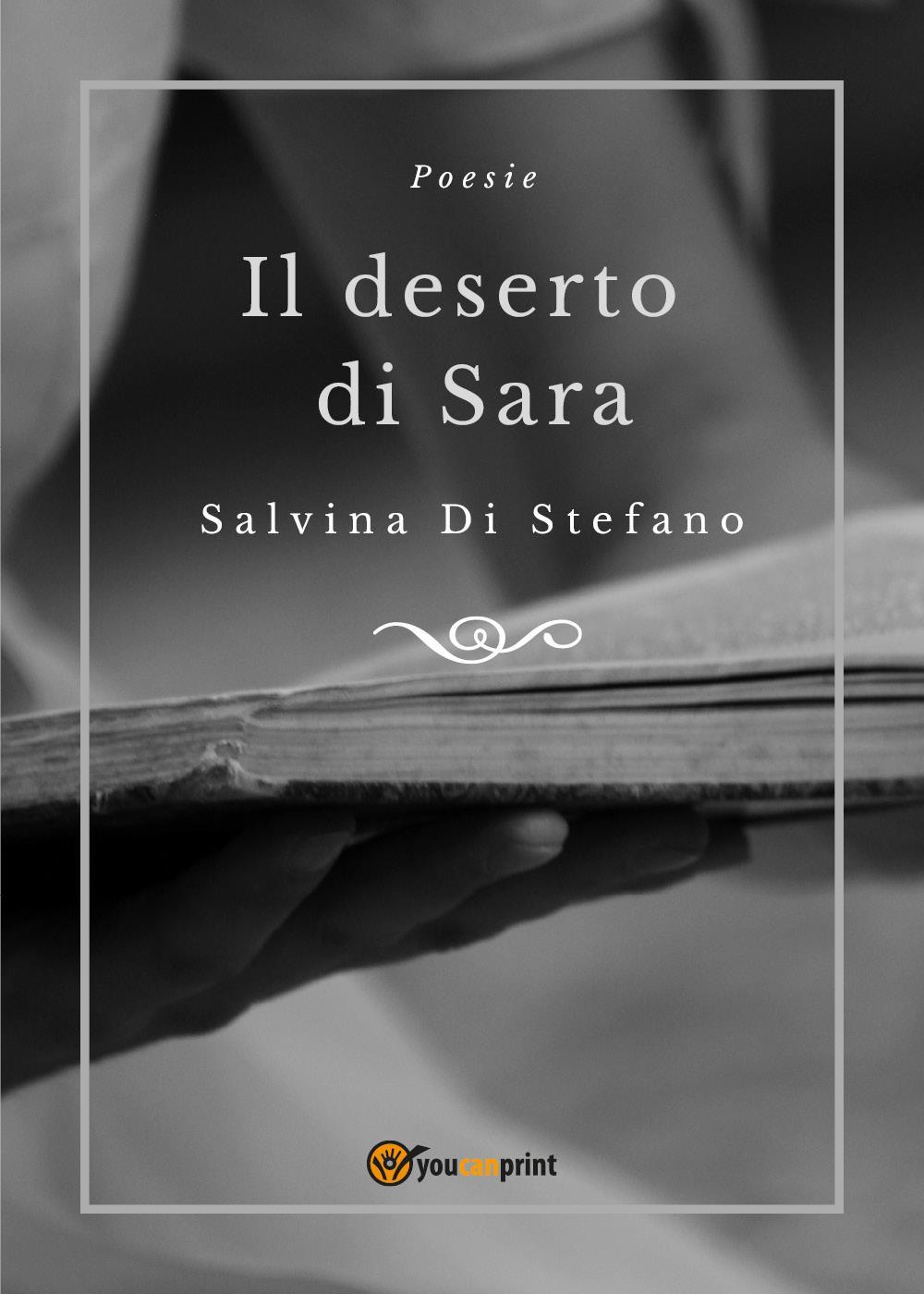 Il deserto di Sara. Poesie