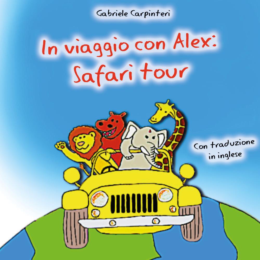 In viaggio con Alex: Safari tour