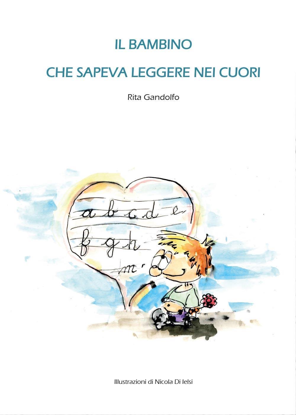 Il bambino che sapeva leggere nei cuori