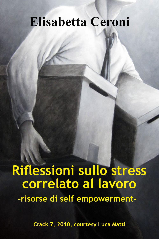 Riflessioni sullo stress correlato al lavoro - risorse di self empowerment -