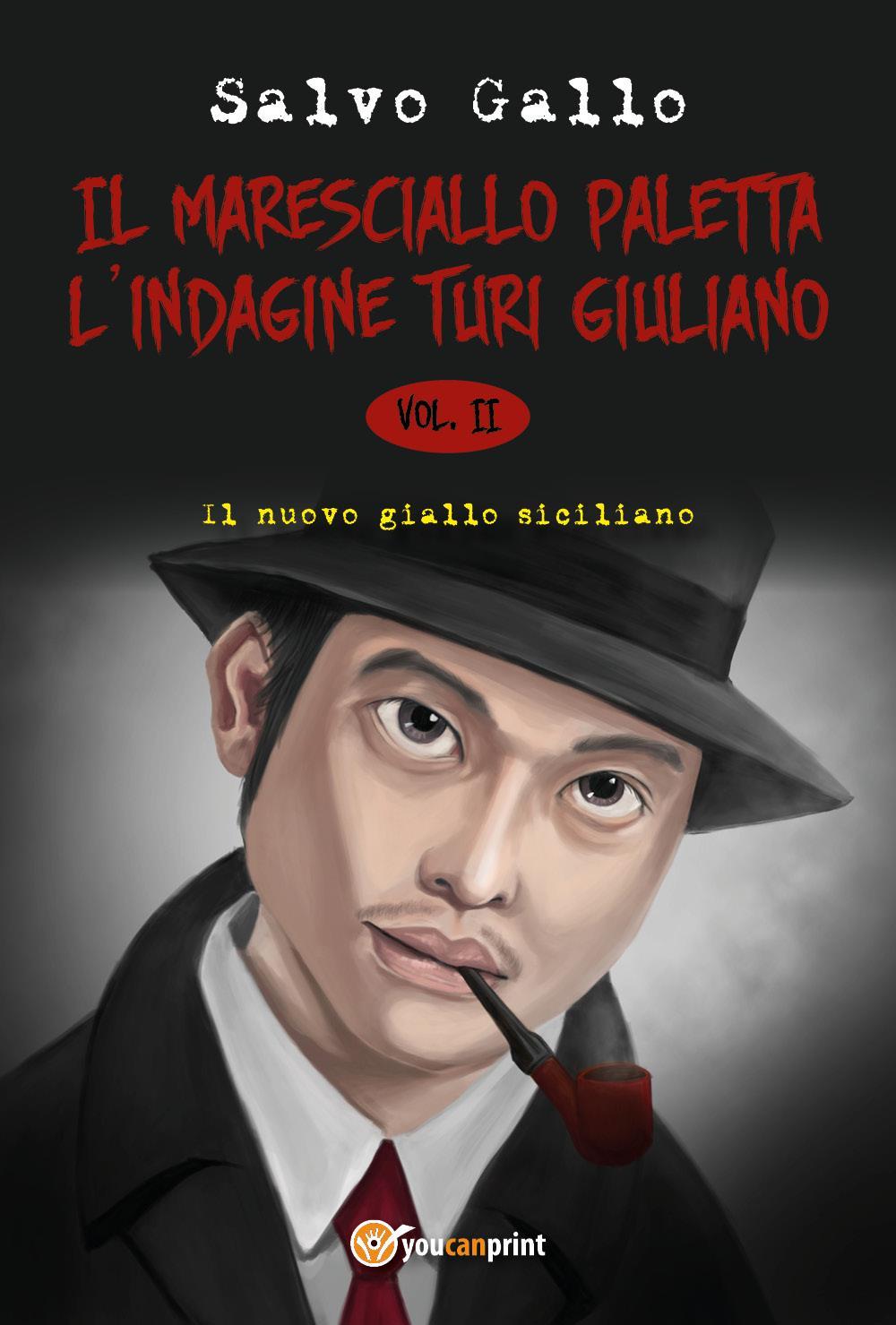 Il maresciallo Paletta - L'indagine Turi Giuliano