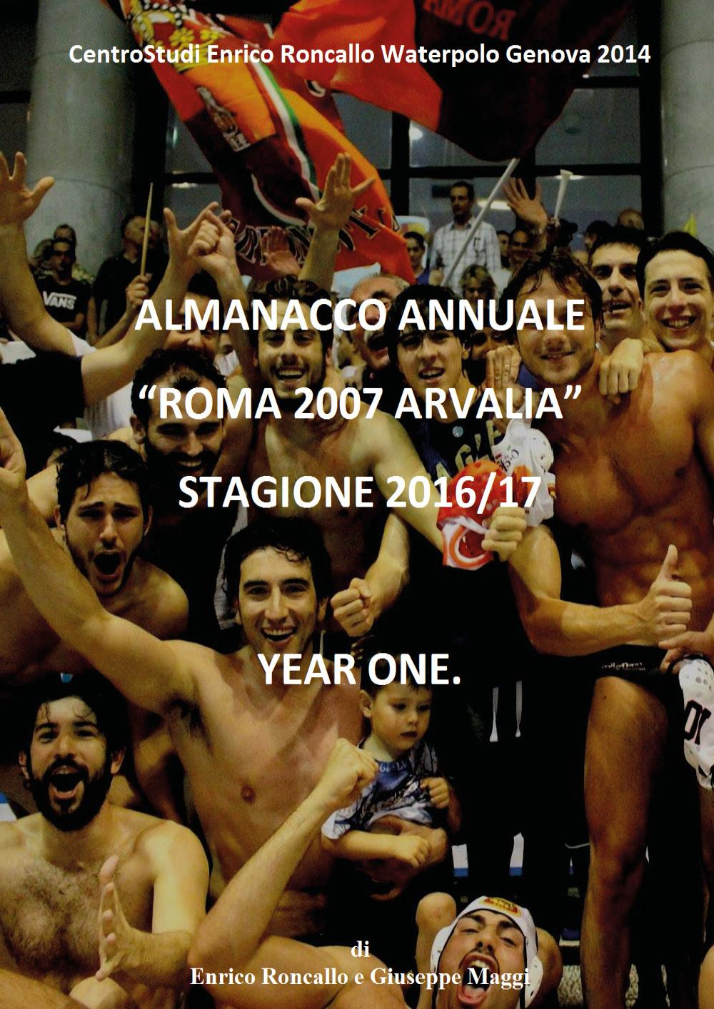 """Almanacco Annuale """"Roma 2007 Arvalia"""" 2016/17"""