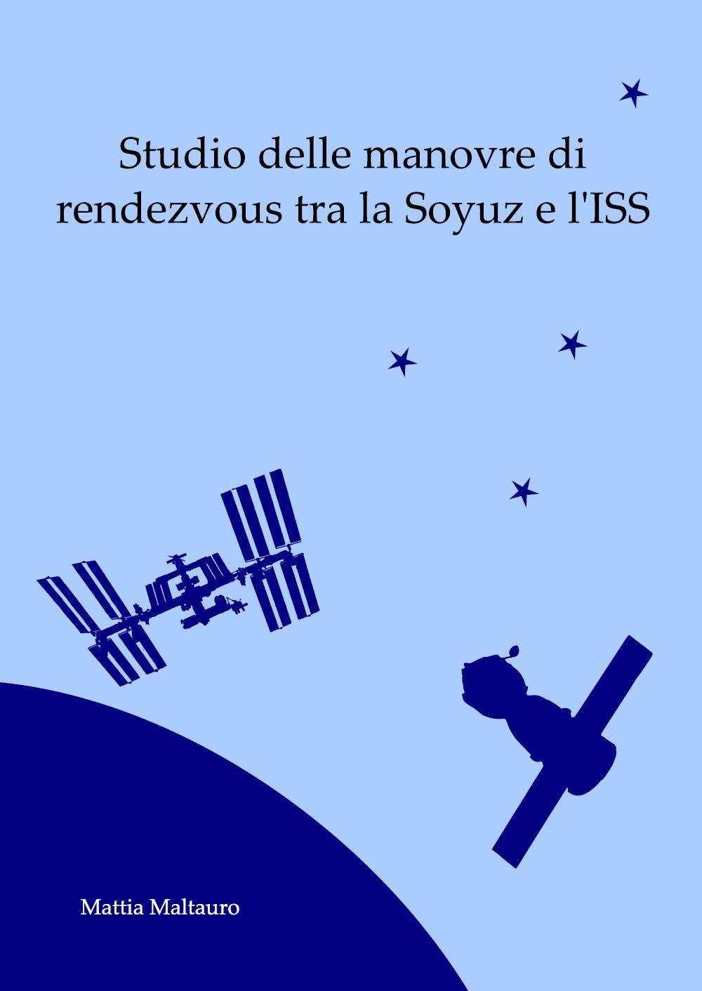 Studio delle manovre di rendezvous tra la Soyuz e l'ISS